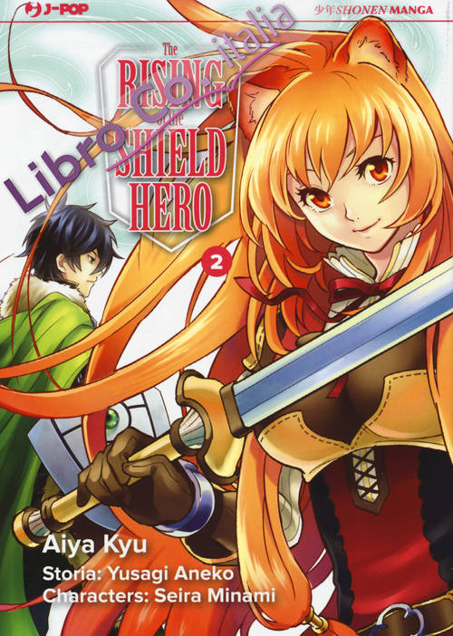 The Rising of the shield hero. Vol. 2
