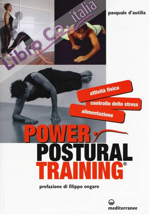 Power postural training.