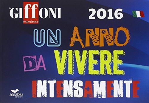 Giffoni Experience 2016. Un anno da vivere intensamente