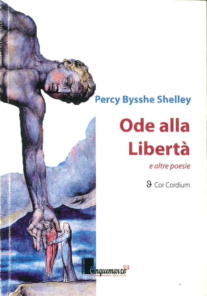 Ode alla Libertà e Altre Poesie.