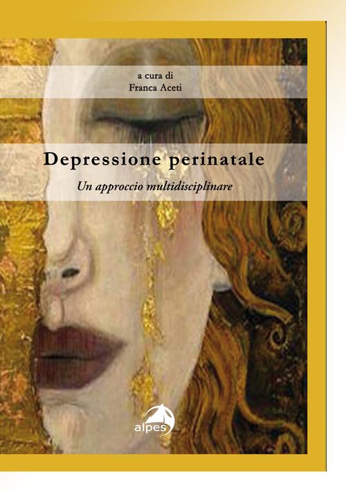 Depressione perinatale. Un approccio multidisciplinare