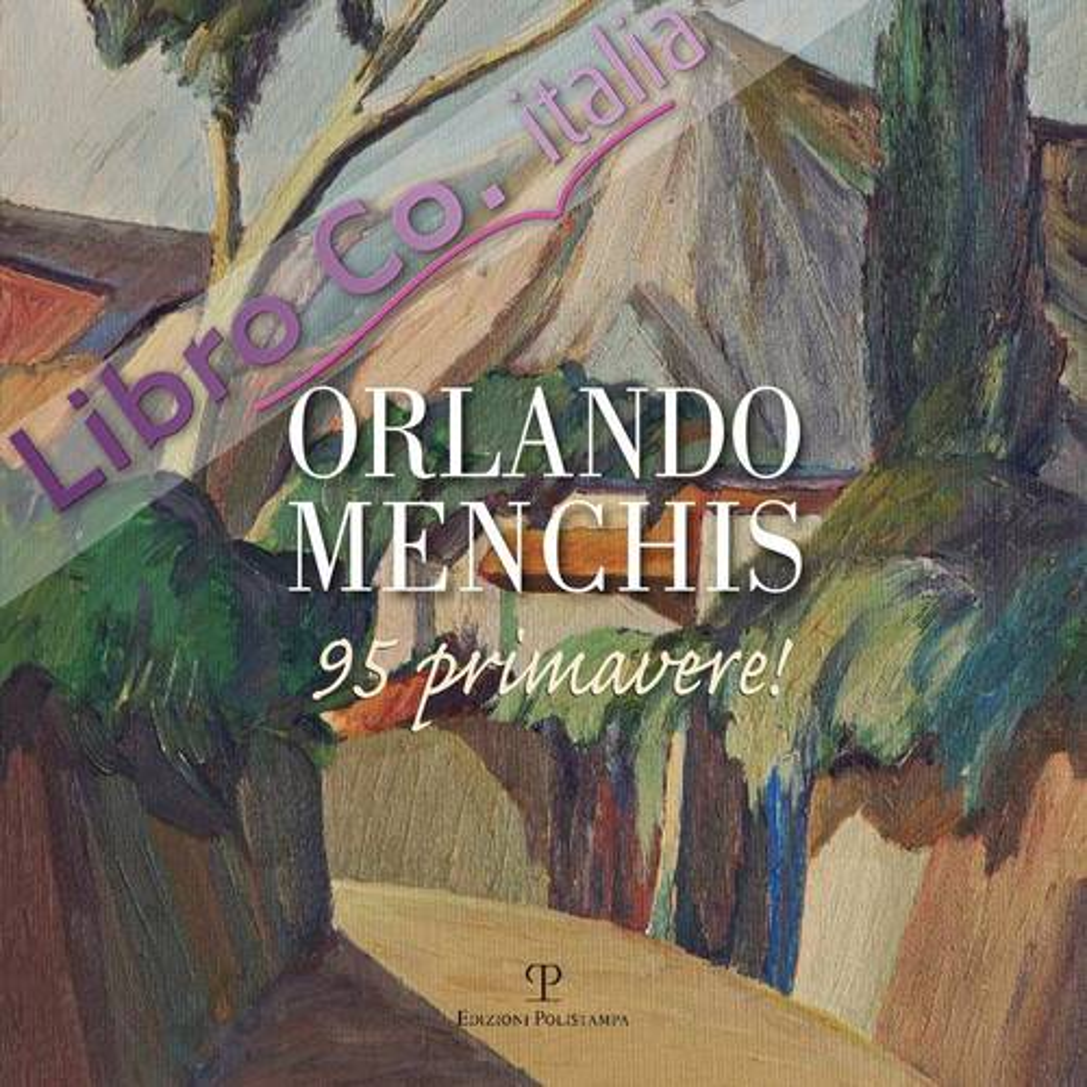 Orlando Menchis 95 primavere!