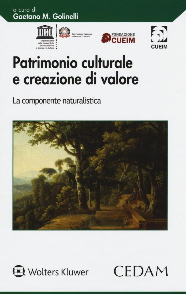 Patrimonio culturale e creazione di valore. La componente naturalistica.