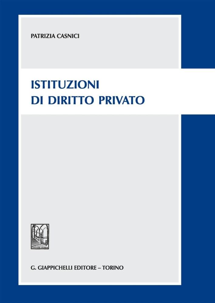 Istituzioni di diritto privato.