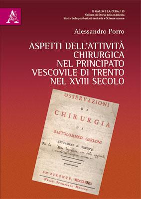 Aspetti dell'attività chirurgica nel Principato Vescovile di Trento nel XVIII secolo