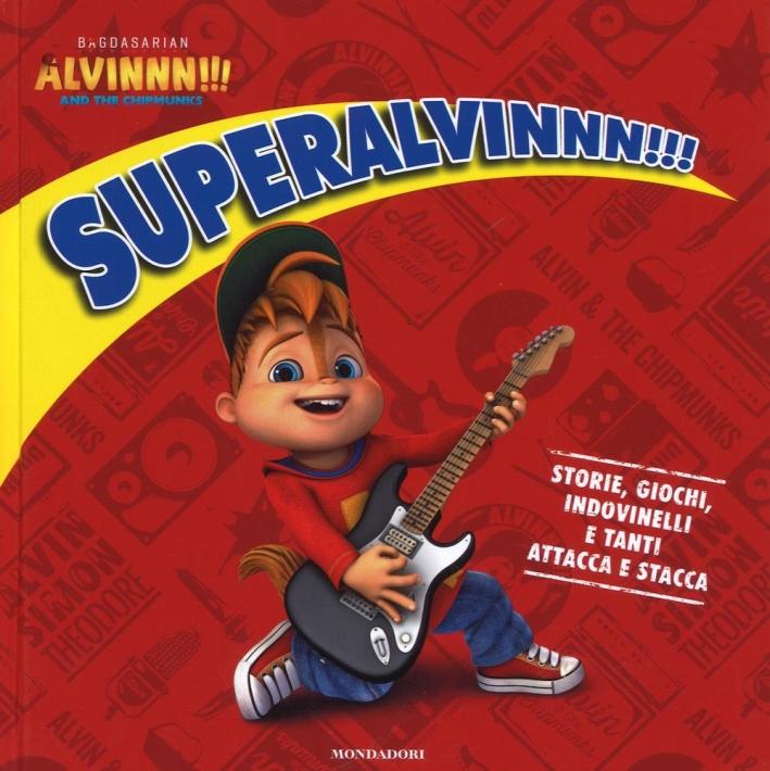 SuperAlvinnn!!!. Alvinnn!!! and the Chipmunks. Con Adesivi