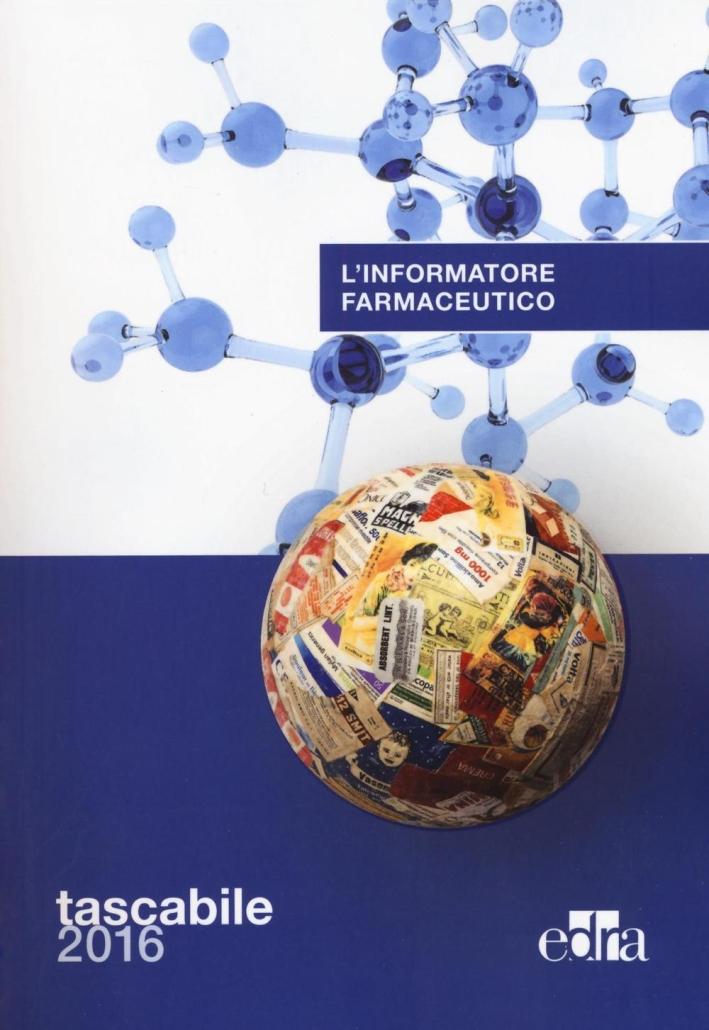 L'informatore farmaceutico 2016. Ediz. compatta
