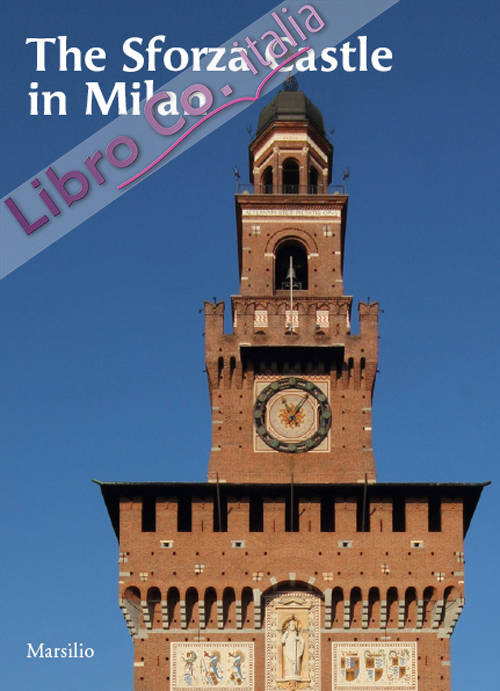 The Sforza Castle in Milan.