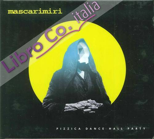 Pizzica Dance Hall Party. [CD Audio].