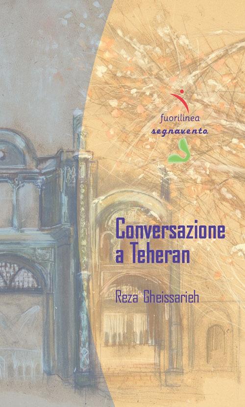 Conversazione a Teheran.