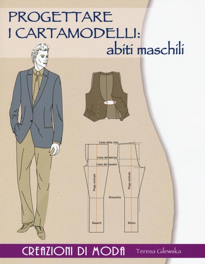 Progettare i cartamodelli: abiti maschili.