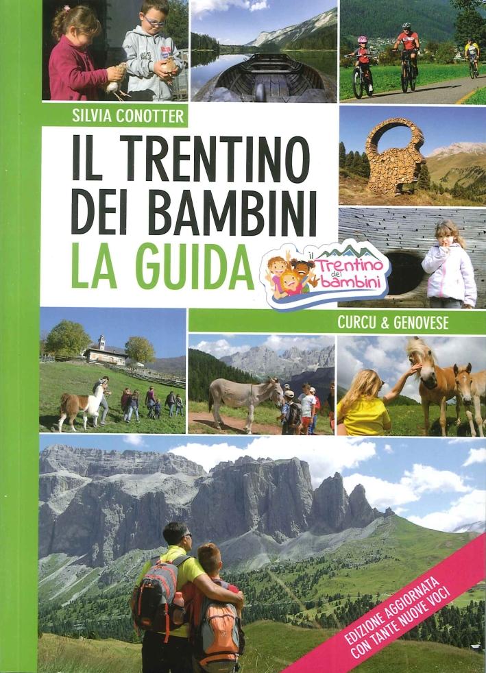 Il Trentino dei Bambini. La Guida.