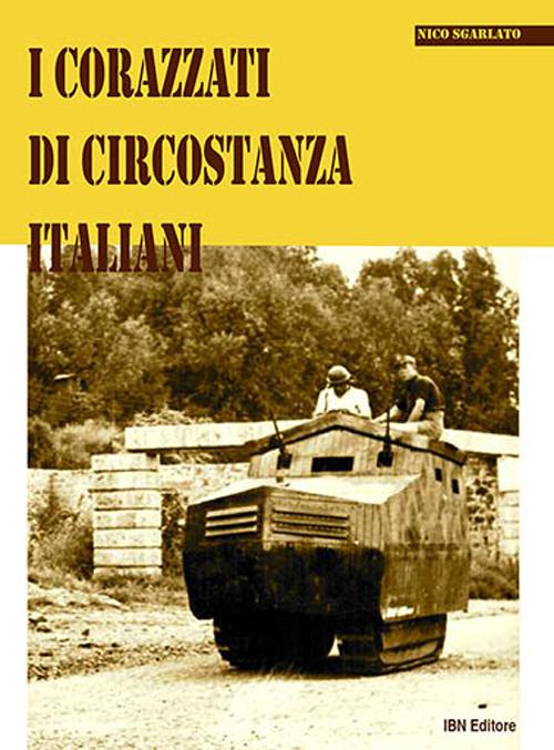 I corazzati di circostanza italiani