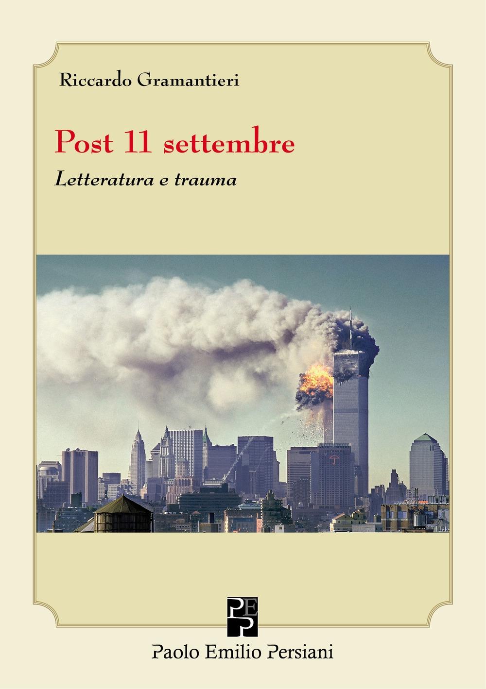 Post 11 settembre. Letteratura e trauma