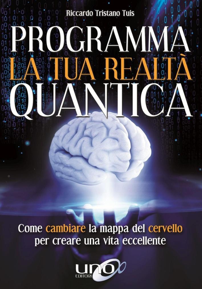 Programma la Tua Realta' Quantica