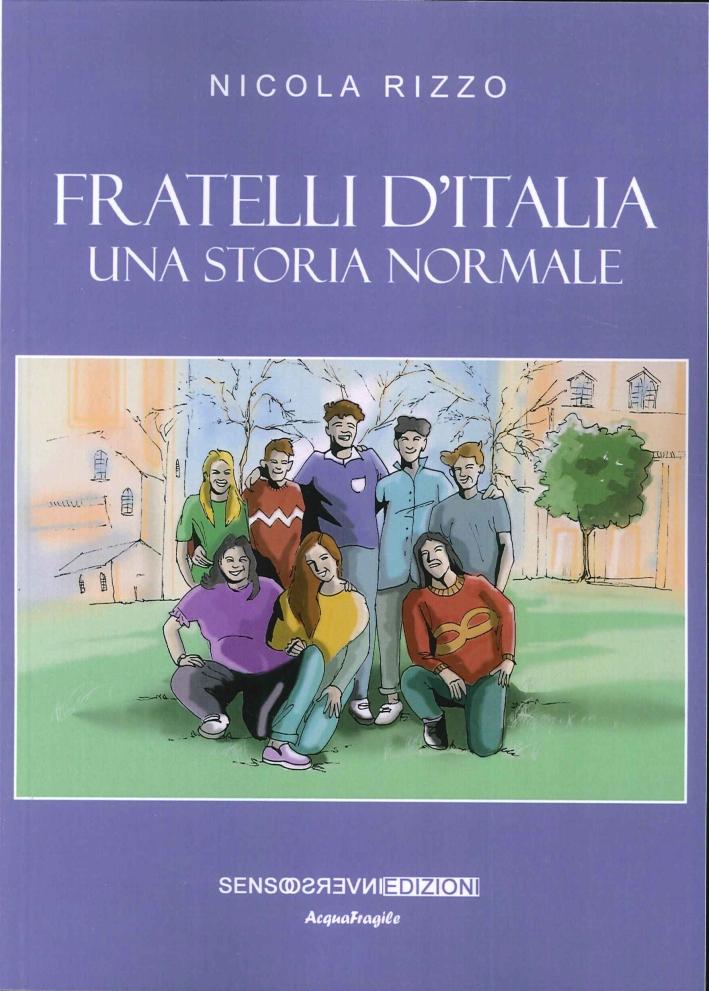 Fratelli d'Italia. Una Storia Normale.
