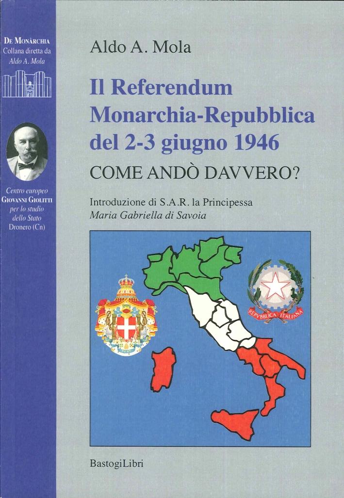 Il Referendum Monarchia-Repubblica del 2-3 Giugno 1946. Come Andò Davvero?
