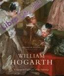 William Hogarth. A Complete Catalogue of the Paintings.