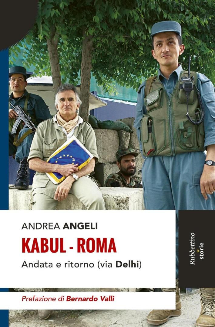 Kabul-Roma. Andata e ritorno (via Delhi)