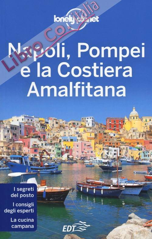 Napoli, Pompei e la costiera amalfitana.