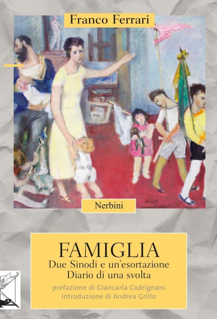 Famiglia. Due Sinodi e un'esortazione. Diario di una svolta