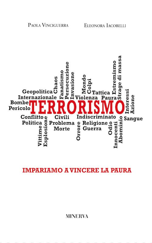 Terrorismo. Impariamo a vincere la paura