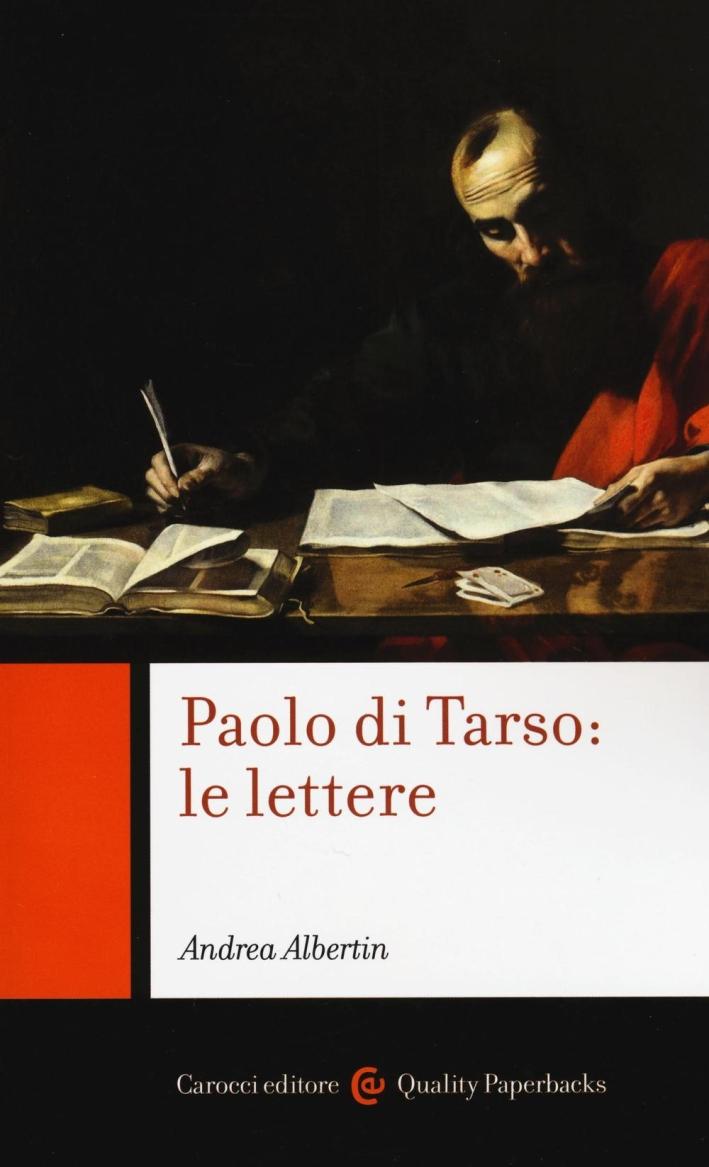 Paolo di Tarso: le lettere. Chiavi di lettura.