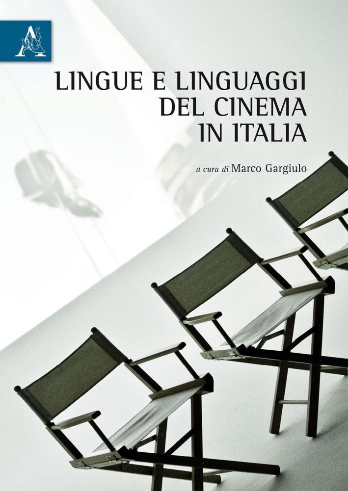 Lingue e linguaggi del cinema in Italia.