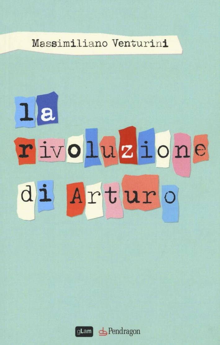 La rivoluzione di Arturo.