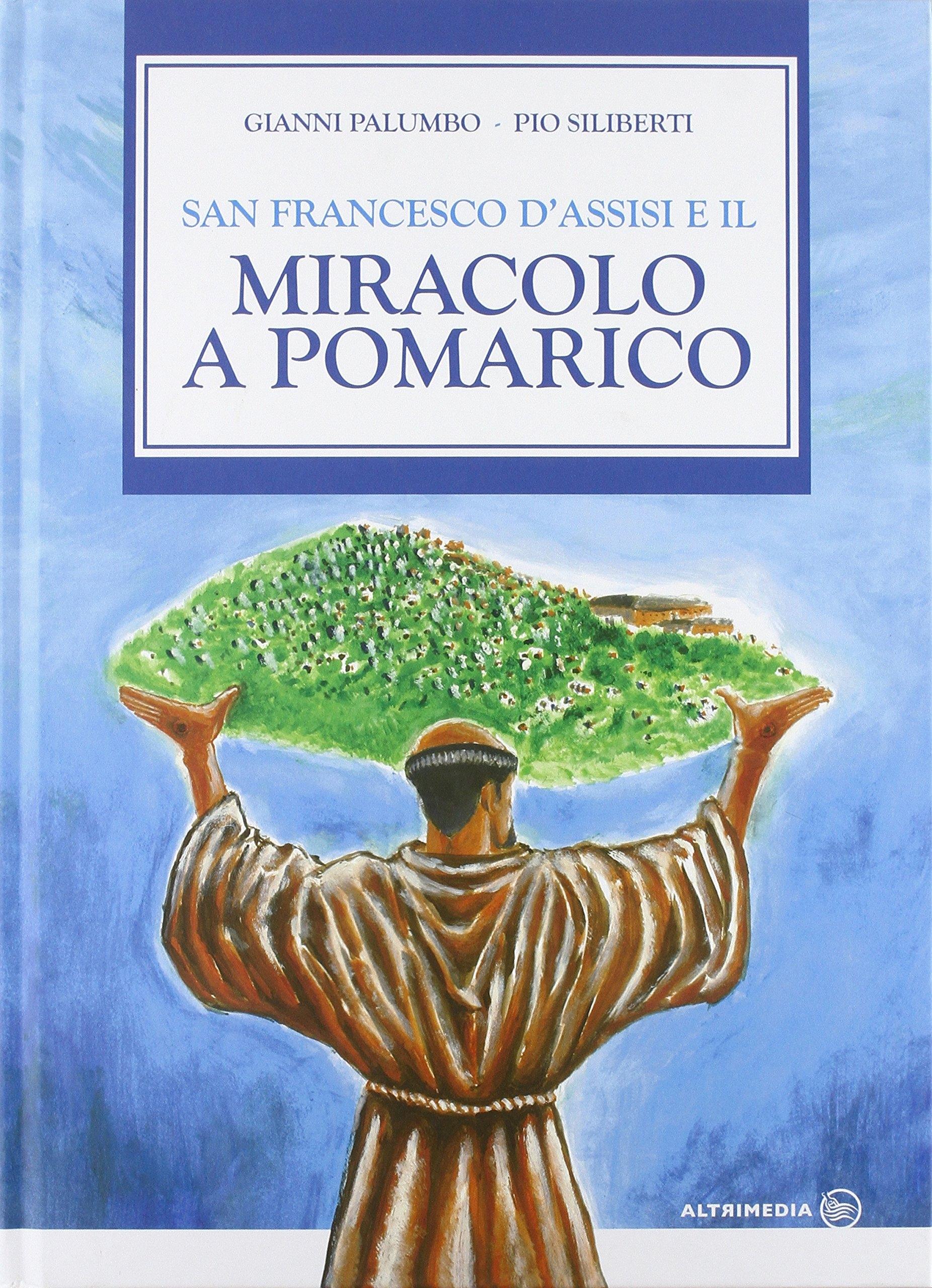 San Francesco d'Assisi e il miracolo di Pomarico