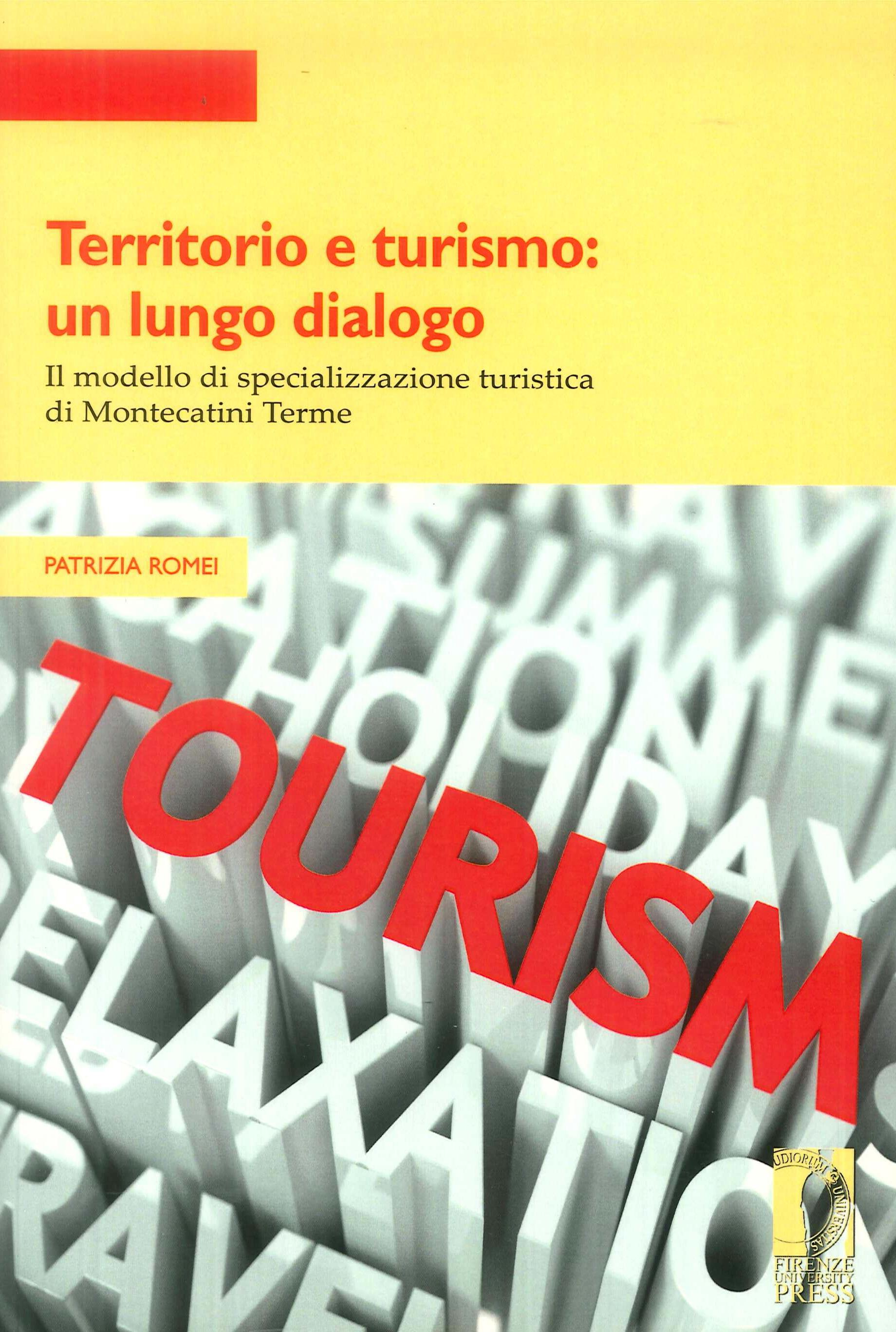 Territorio e turismo: un lungo dialogo