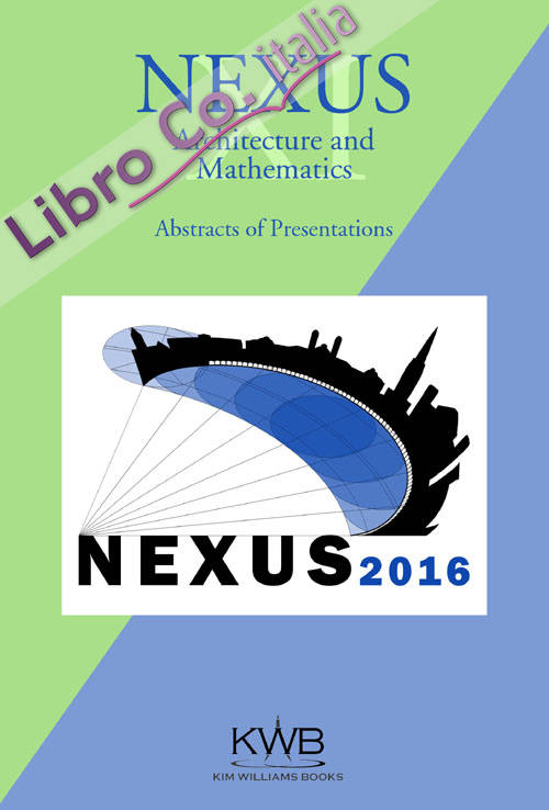 Nexus. Architecture and Mathematics (2016). Vol. 9