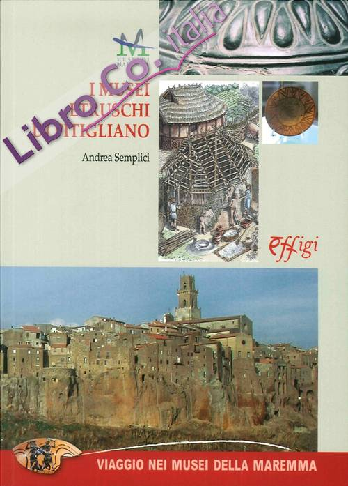 I Musei Etruschi di Pitigliano.