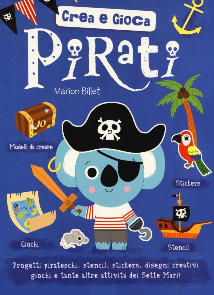 Pirati. Crea e gioca.