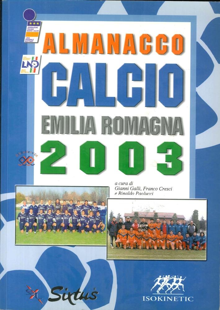 Almanacco del Calcio, Emilia Romagna 2003.