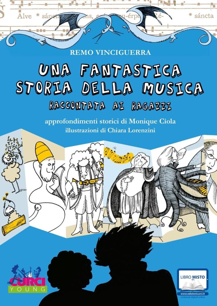 Una fantastica, semiseria storia della musica raccontata ai ragazzi.