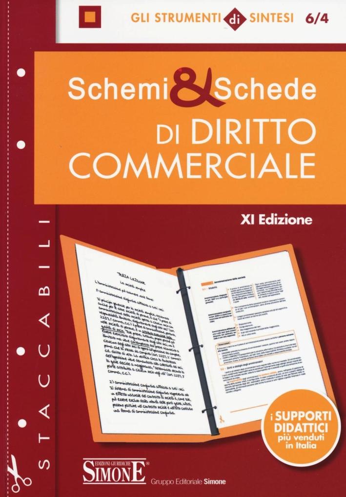 Schemi & schede di diritto commerciale.