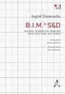 B.I.M.4S&D.