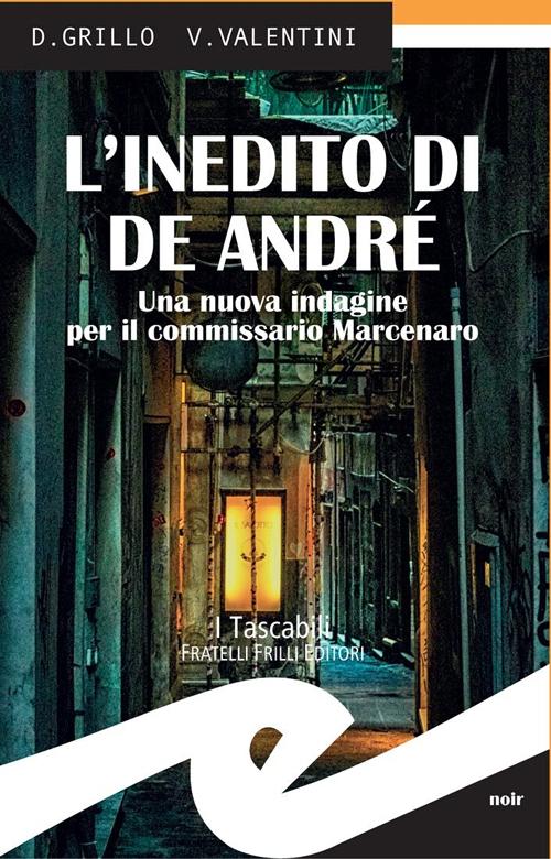 L'inediti di De André. Una nuova indagine per il commissario Marcenaro