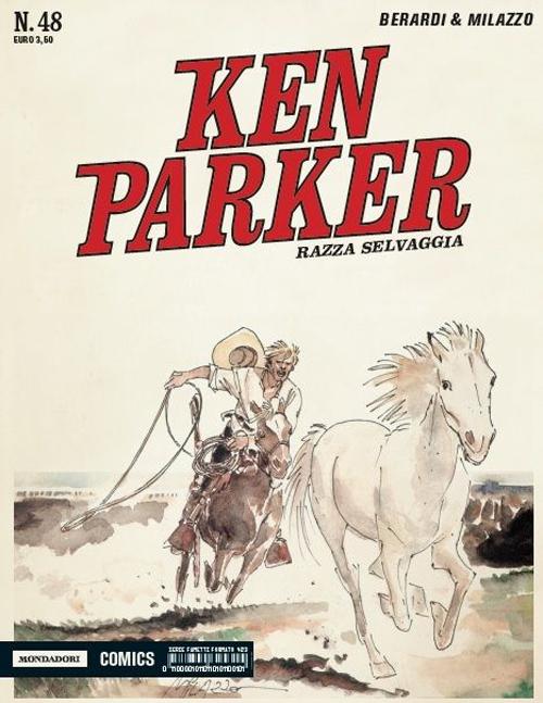 Razza selvaggia. Ken Parker classic. Vol. 48.