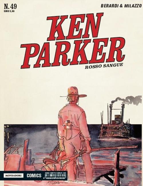 Rosso sangue. Ken Parker classic. Vol. 49.