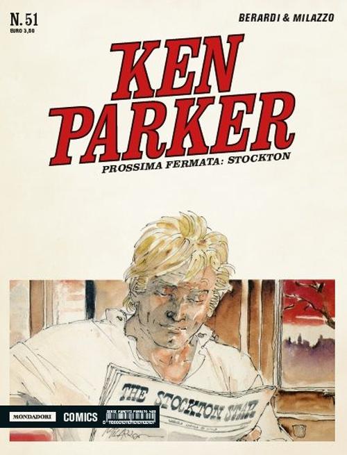 Prossima fermata. Stockton. Ken Parker classic. Vol. 51.