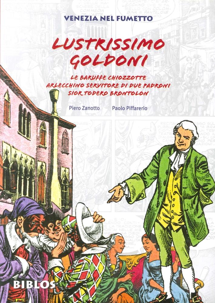 Venezia nel Fumetto: Lustrissimo Goldoni. Le Venezie di Dino Battaglia. Marco Polo. Venezia Raccontata e Disegnata.
