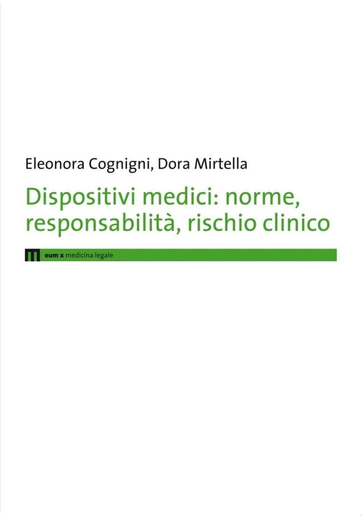 Dispositivi medici. Norme, responsabilità, rischio clinico.