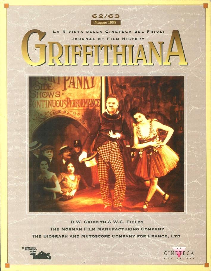 Griffithiana. La rivista della Cineteca del Friuli. Journal of Film History. Maggio 1998 - 62/63.