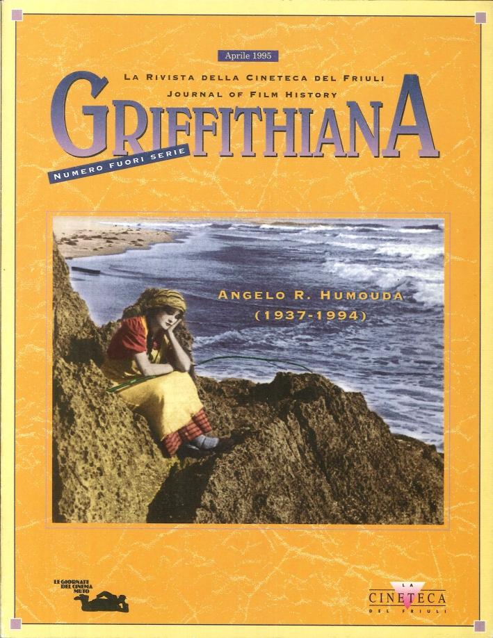 Griffithiana. La rivista della Cineteca del Friuli. Journal of Film History. Ottobre 1995 - 54