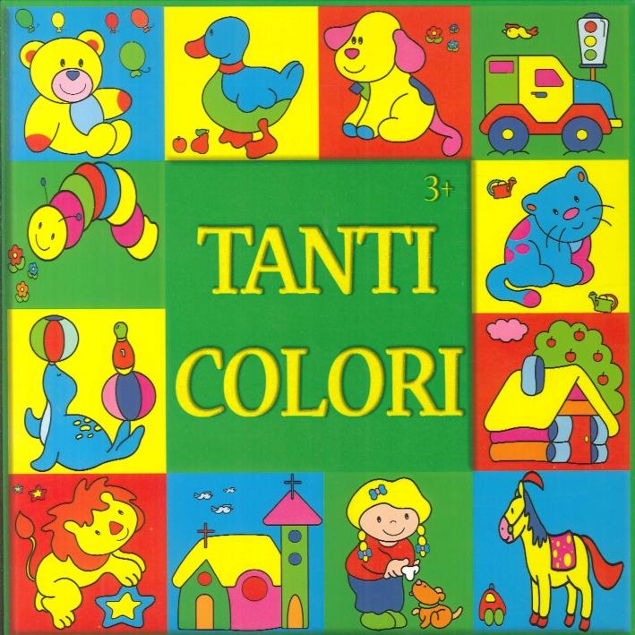 Tanti colori.