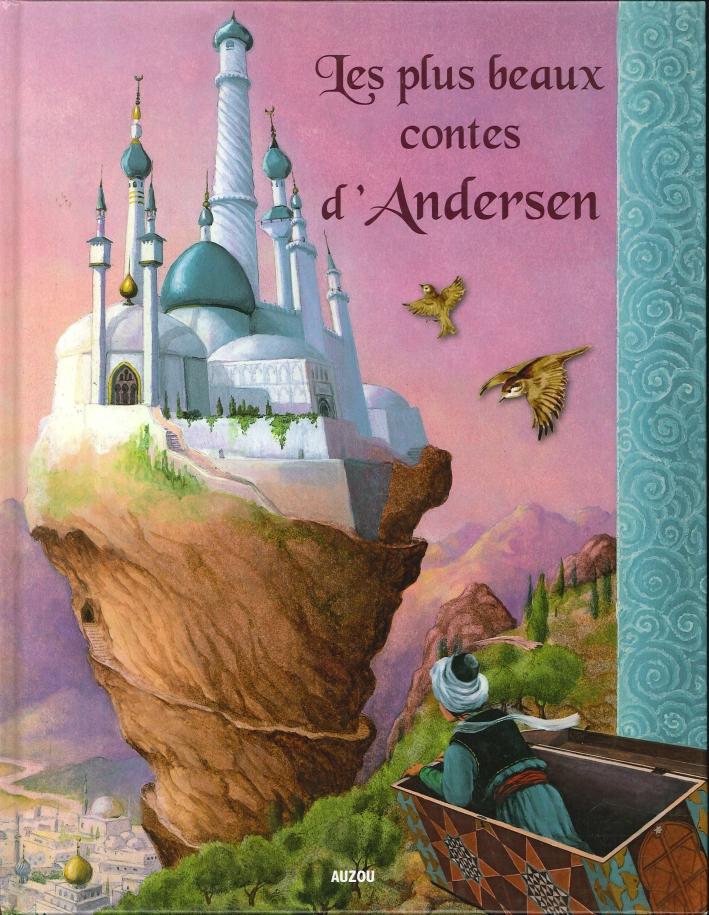 Les Plus Beaux Contes d'Andersen.