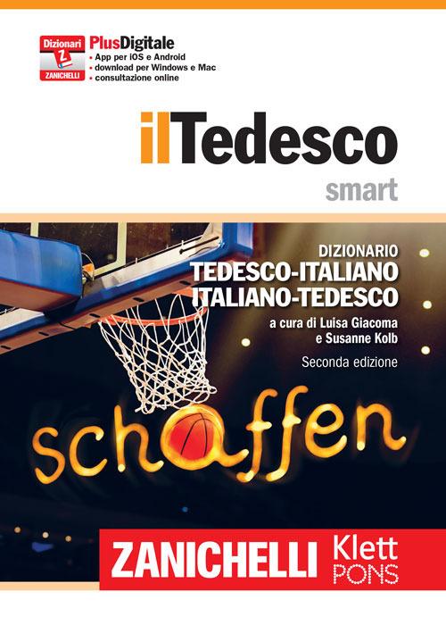 Il tedesco smart. Dizionario tedesco-italiano, italienisch-deutsch. Plus digitale. Con aggiornamento online