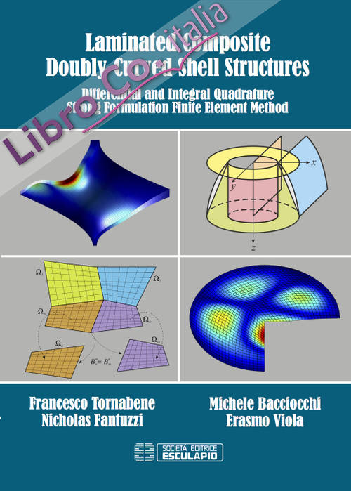 Laminated composite doubly-curved shell structures. Differential and integral quadrature strong formulation finite element method.